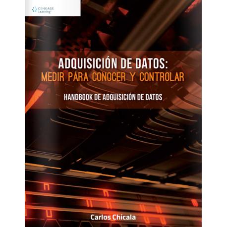 Adquisición de Datos: Medir para Conocer y Controlar, 1ra Ed